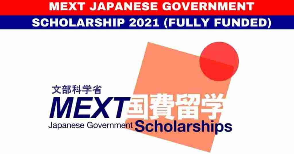 MEXT Japanese Government Scholarship 2021 For Bs, Ms & PhD ...